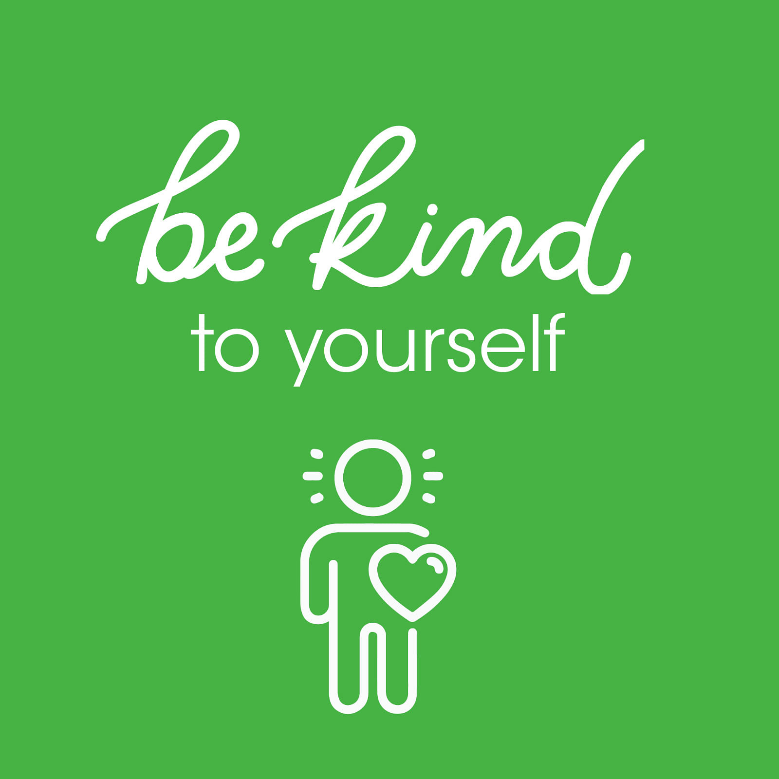 Text: be kind to yourself