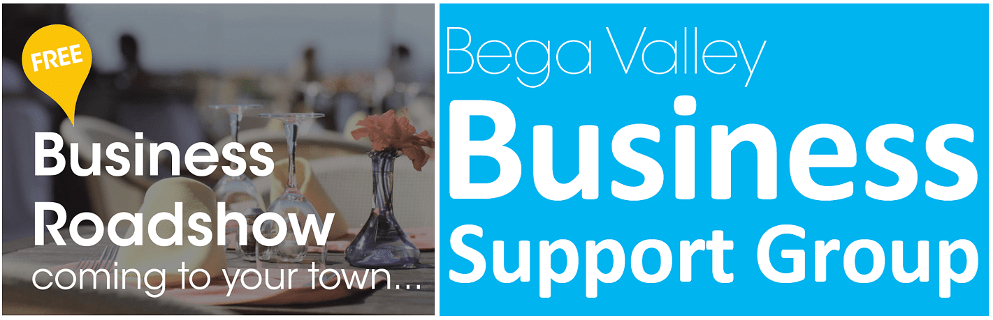 Bega Valley Business Support Group Roadshow flyer.