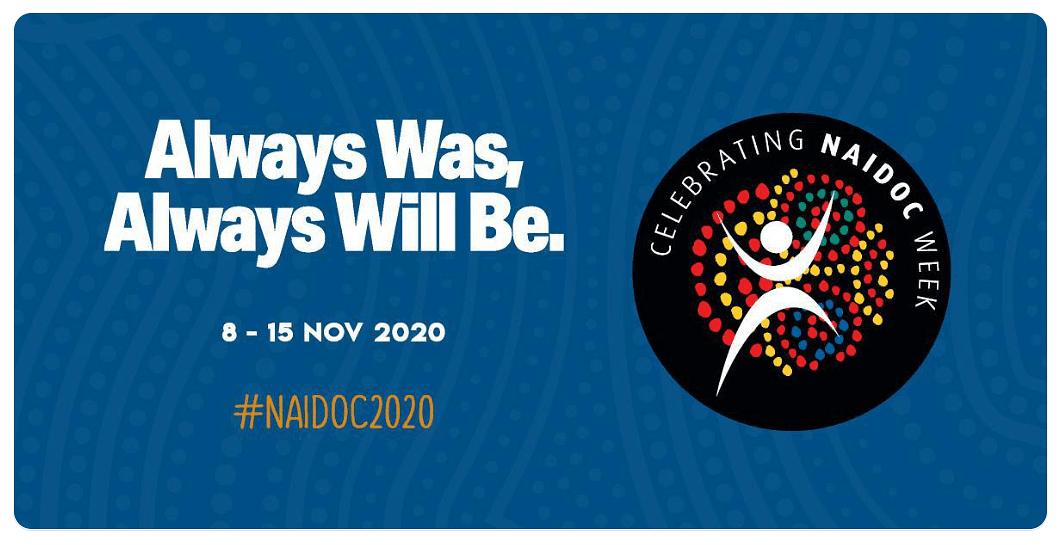 NAIDOC Week moved from July to November 2020.